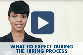 WHAT TO EXPECT DURING THE HIRING PROCESS