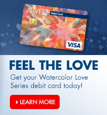 Ask an associate today about getting your own Watercolor Love series debit card or to see all the debit card options we offer.