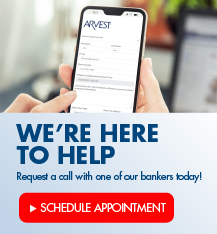 We're here to help!  Schedule a call with one of our bankers today.