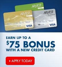 Open a new credit card account with Arvest and start earning rewards points.