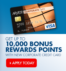 Earn up to 10,000 bonus Arvest Flex Rewards points with a new corporate credit card.