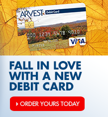 Get a new debit card from Arvest Bank that will perfectly match your style.