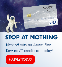 Blast off with an Arvest Flex Rewards credit card today!