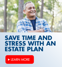 Save time and stress with an estate plan and for those most important for you!