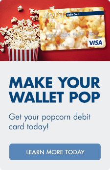 Make your wallet POP! Get your popcorn debit card today.
