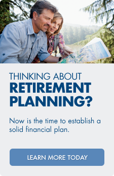 Thinking about retirement planning? Now is the time to establish a solid financial plan.