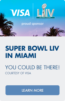 Super Bowl LIV in Miami. You could be there! Courtesy of Visa.