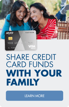 Add users and change monthly limits easily with the Arvest Family Card. Get started!