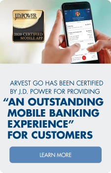Convenience, customization and now with J.D. Power certification - get the Arvest Go app.