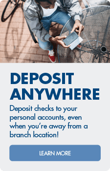 Deposit anywhere!  Learn more about mobile check deposit.