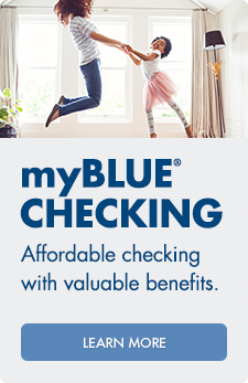 Arvest myBlue® checking account offers affordable checking with valuable benefits.