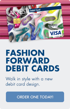 Get a new specially-designed debit card from Arvest Bank.