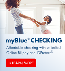 Arvest myBlue checking account offers affordable checking with valuable benefits.